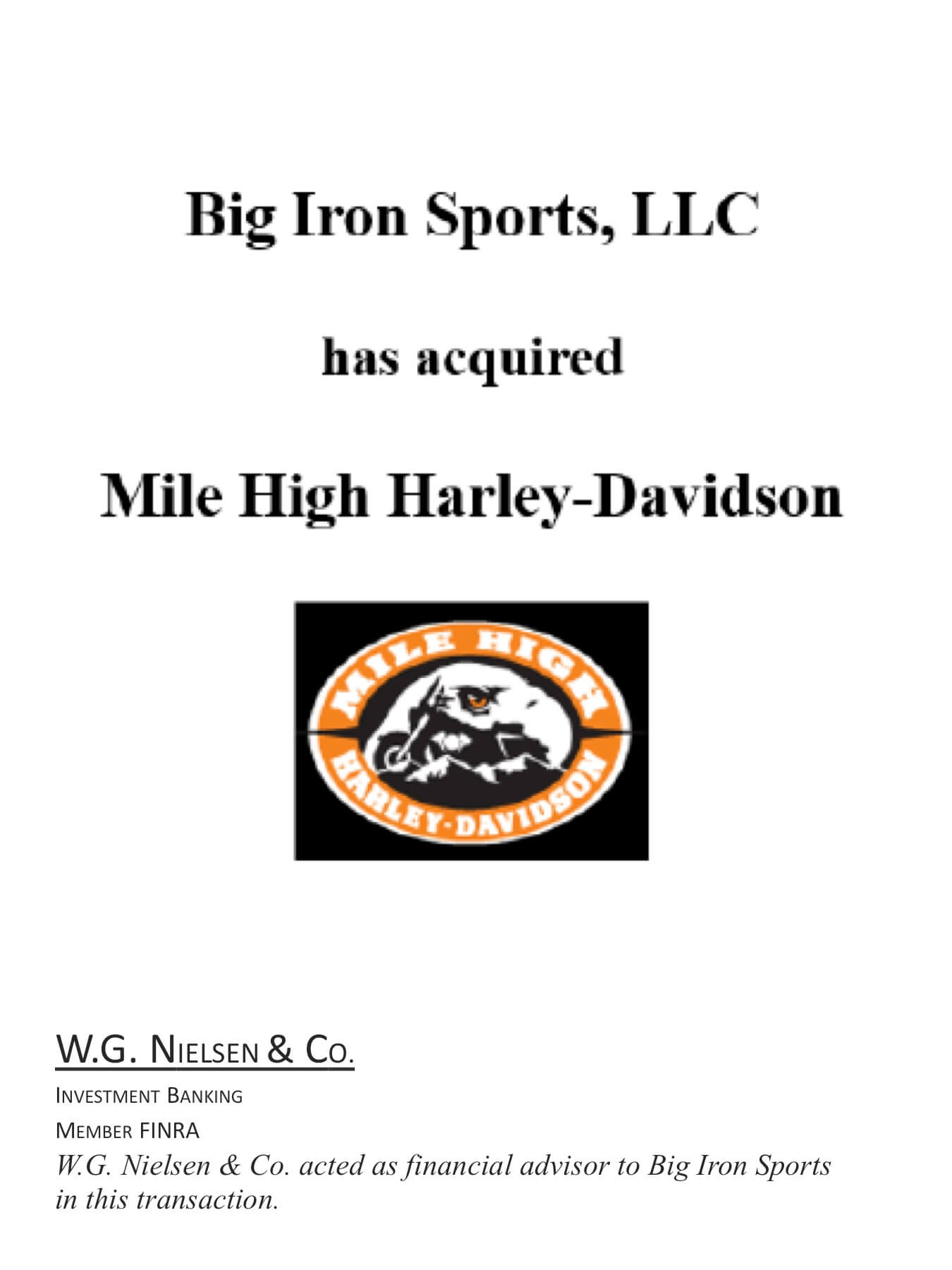 big iron sports investment banking transaction