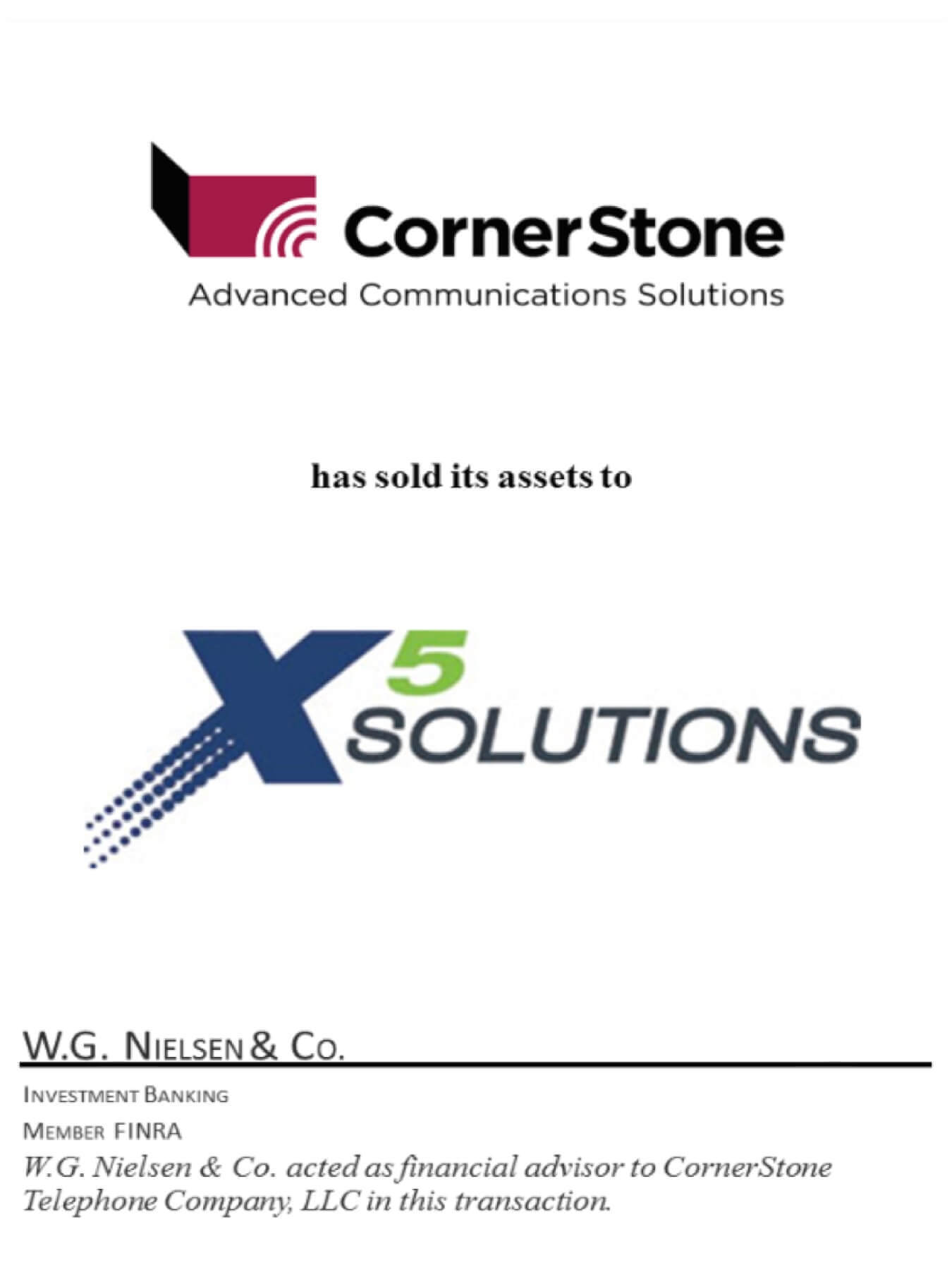 cornerstone advance communication solutions investment banking transaction