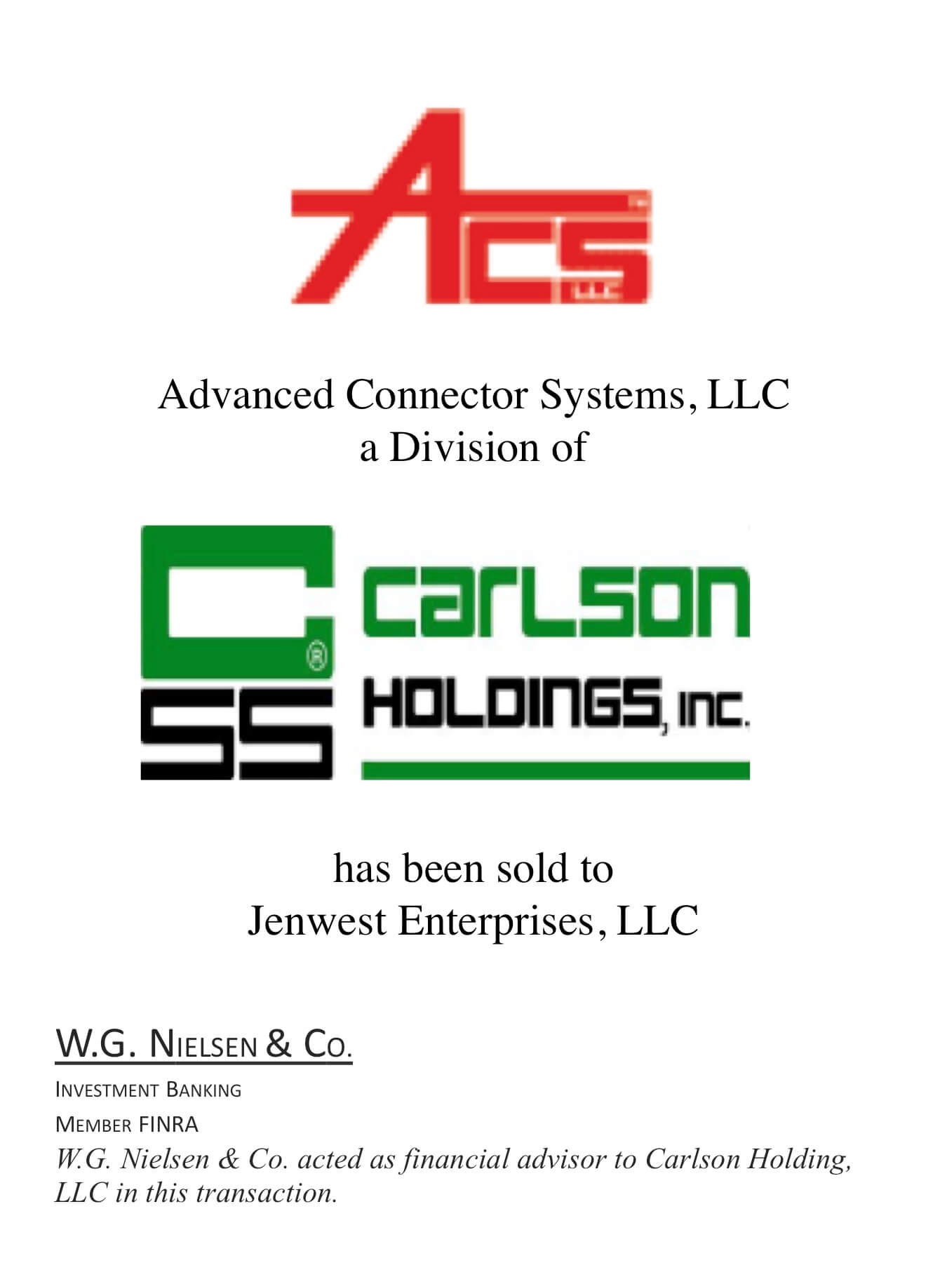 advanced connector systems investment banking transaction